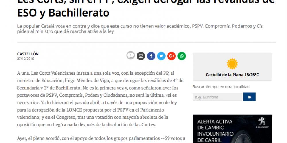 Les Corts exigen derogar las reválidas de ESO y Bachillerato (Mediterráneo, 27/10/2016)