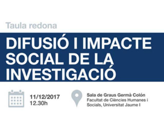 Taula redona: Difusió i impacte social de la Investigació